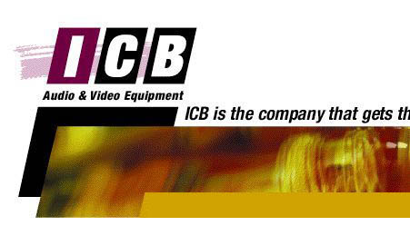 ICB Audio and Video