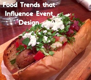 Food Trends that Influence Event Design