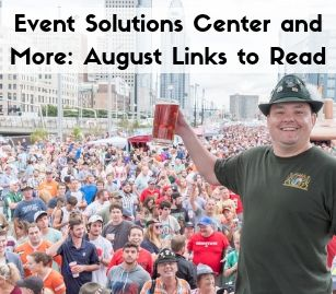 Event Solutions Center and More: August Links to Read