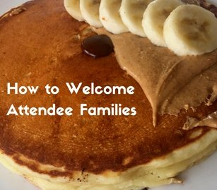 How to Welcome Attendee Families