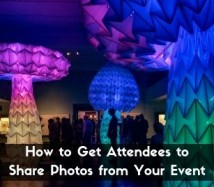 How to Get Attendees to Share Photos from Your Event