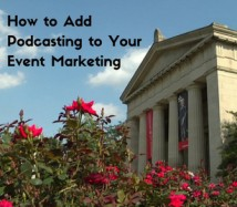 How to Add Podcasting to Your Event Marketing
