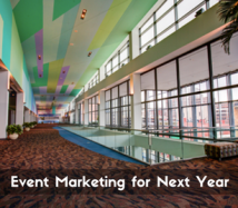 Event Marketing for Next Year