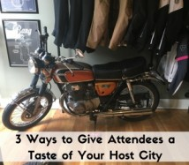 3 Ways to Give Attendees a Taste of Your Host City